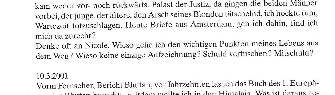 Einar Schleef am 09.03.2001 in: Tagebuch 1999-2001, Suhrkamp 2009